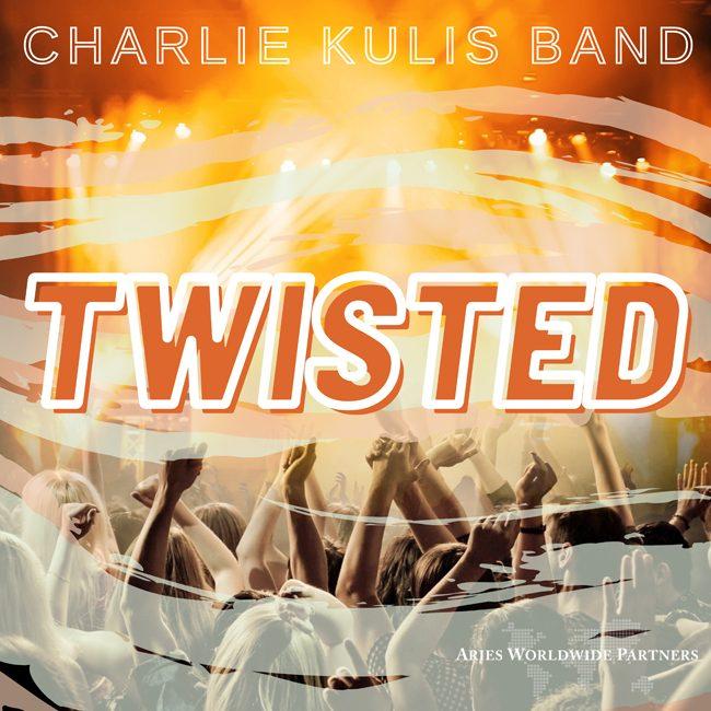 Charlie-Kulis-Band-Twisted-cover.jpg