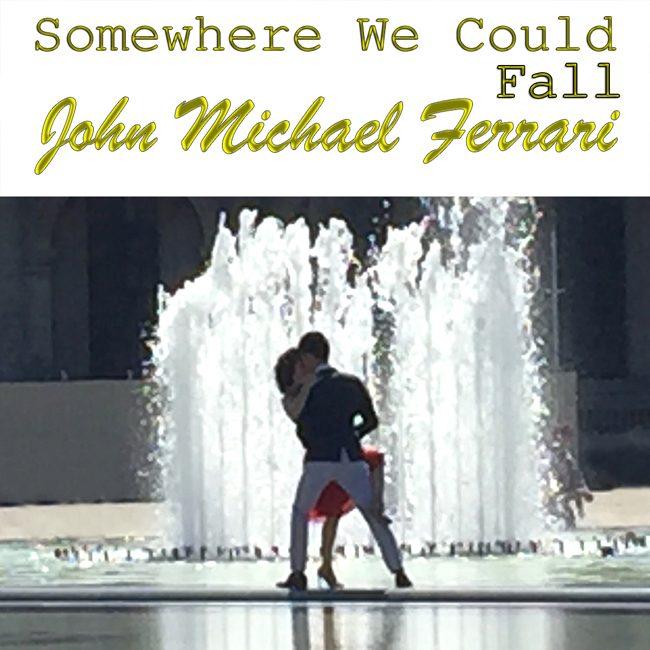 John-Michael-Ferrari-Somewehre-We-Could-Fall-cover.jpg