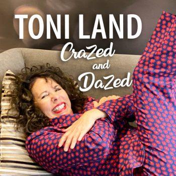 ToniLand-CrazedDazed-front-cover-650.jpg